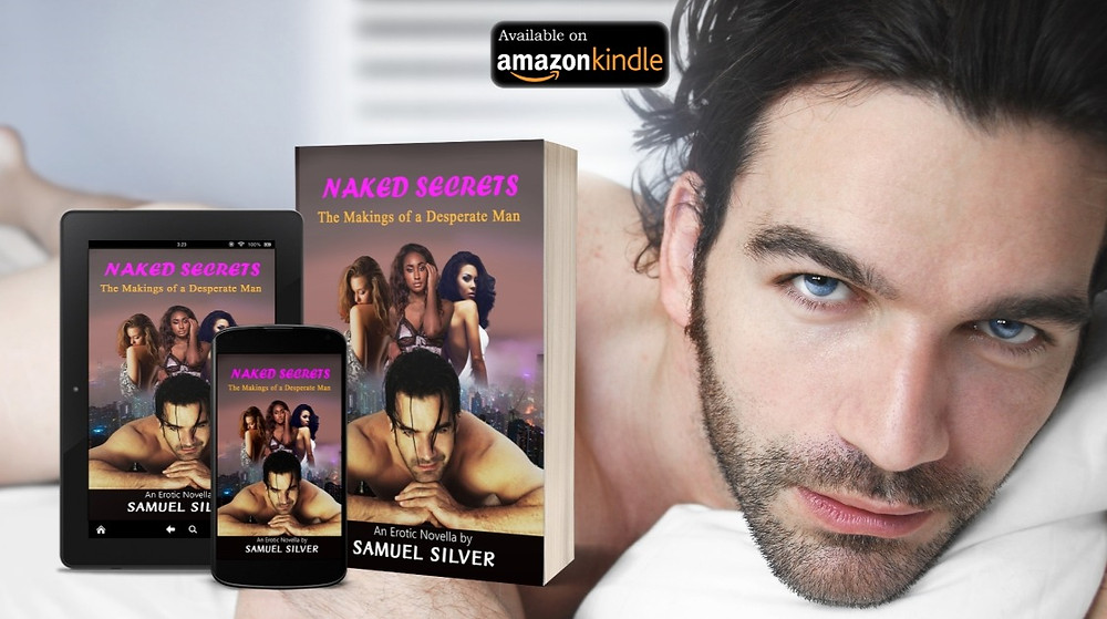 A sexy book mockup for an erotic story book novella called 'The Makings of a Desperate Man (Naked Secrets 1)'