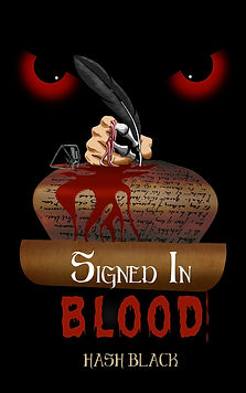 The book cover of 'Signed in Blood', a horror novel by bestselling author, Hash Black