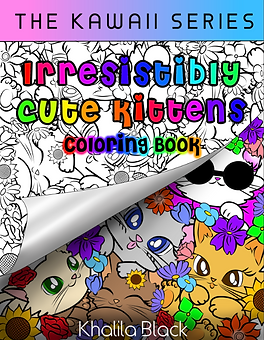 Book Cover of 'Irresistibly Cute Kittens Coloring Book' by Khalila Black