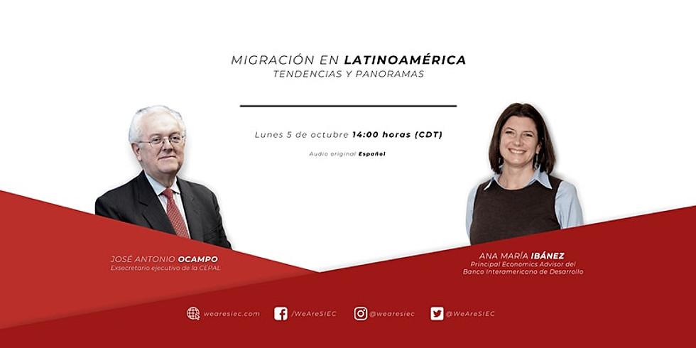 Migración en Latinoamérica: tendencias y panorama - José Antonio Ocampo y Ana María Ibáñez