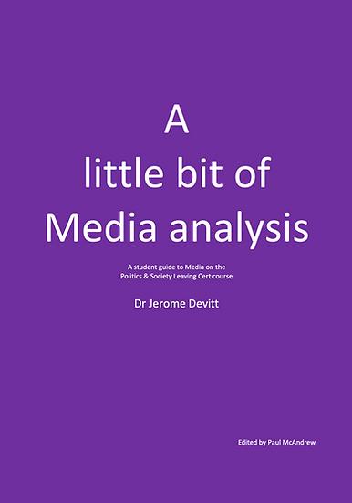 A Little bit of Media Analysis, by Dr. Jerome Devitt