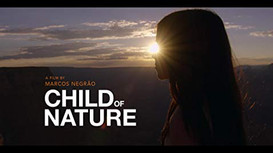 Child of Nature - A documentary by Marcos Negrao