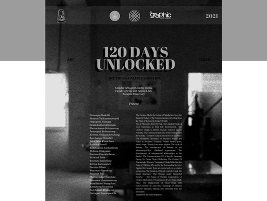 [120 Days Unlocked ]Thesis Exhibition Online 2021, Graphic Arts & Graphic Media