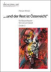 """Partitur """"...und der Rest ist Österreich!"""" von Florian Moitzi"""