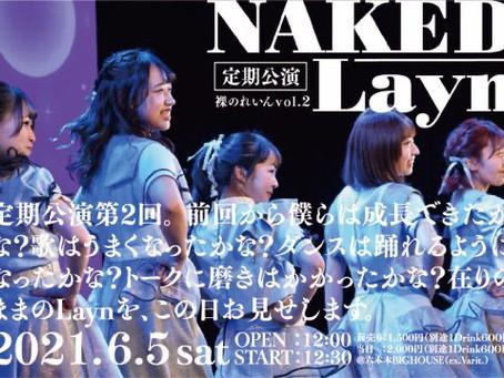 NAKED Layn 定期公演〜裸のれいんVol.2〜