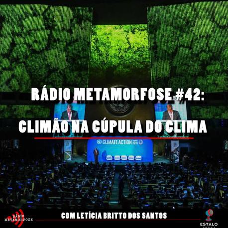 RM #42: Climão na Cúpula do Clima