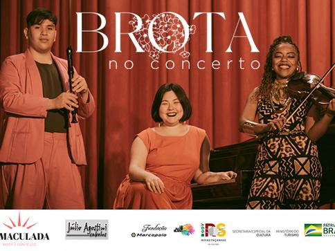 """'Brota' Lança recital """"Brota no Concerto"""""""