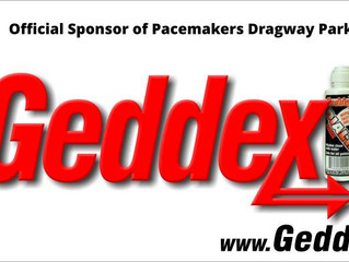 We Welcome Back Geddex in 2015 as the Official Dial-In Product of Pacemakers Dragway Park