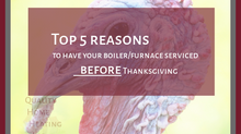 Top 5 Reasons to have your boiler/furnace serviced...
