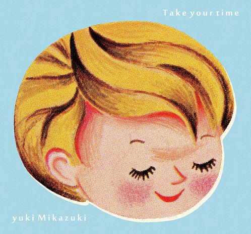 Take your time【オフィシャルサイト限定・直筆サイン入り】