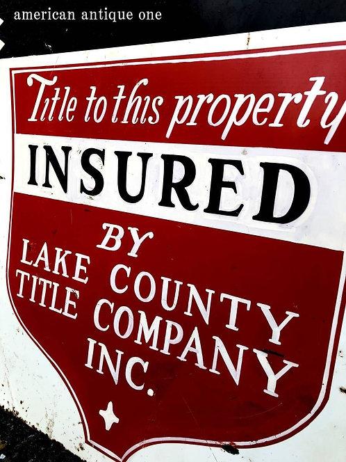 USA非売品 大型54cm LAKE COUNTY TITLE CONPANY INC. 被保険者表示ボード 鉄製 看板