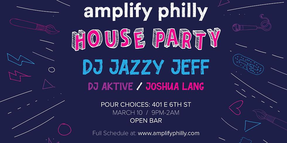 Amplify Philly House Party w/ DJ Jazzy Jeff