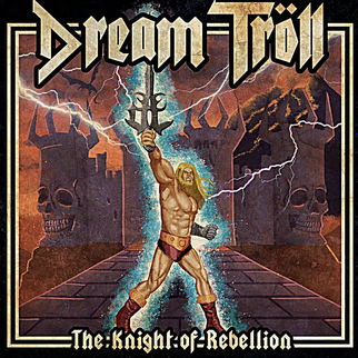Review The Knight of Rebellion DREAM TROLL