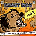 Review Random Rants Of Repressed Relevance ROAST DOG