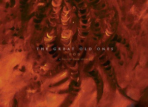 Chronique EOD : A tale of dark legacy The Great Old Ones