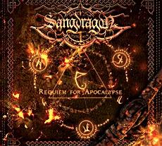 CHRONIQUE : Requiem For Apocalypse Sangdragon