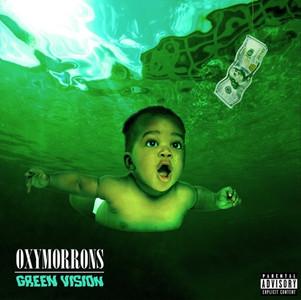 Oxymorrons :  le groupe sort un nouveau single 'Green Vision'