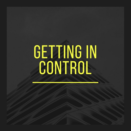 Getting In Control