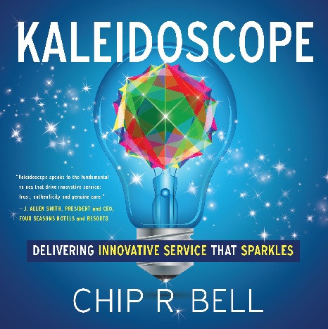 Kaleidoscope by Chip R. Bell