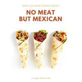 肉なしでも美味しいオーガニック料理メキシカンinsta02.jpg