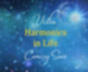 Video Harmonic Life.jpg