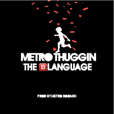The Blanguage cover art created by Khalfani for Young Thug and MetroBoomin