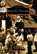 Santa's Village, by Phillip L. Wenz