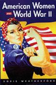 American Women in World War II, by Doris Weatherford