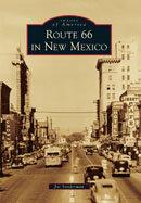 Route 66 in New Mexico, by Joe Sonderman