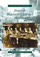 Jewish Maxwell Street Stories,  by Shuli Eshel and Roger Schatz