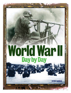 World War II Day by Day, by Antony Shaw