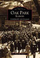 Oak Park, Illinois: Continuity and Change, by David M. Sokol