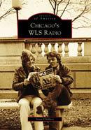Chicago's WLS Radio, by Scott Childers