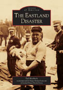 The Eastland Disaster, by Ted Wachholz