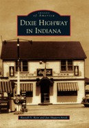 The Dixie Highway in Illinois, by James R. Wright