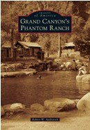 Grand Canyon's Phantom Ranch, by Robert Audretsch