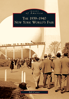 The 1939-1940 New York World's Fair, by Bill Cotter