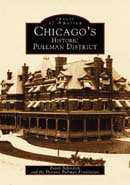 Chicago's Historic Pullman District, by Frank Beberdick