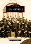 Evansville, by Ruth Ann Montgomery