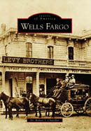 Wells Fargo, by Dr. Robert J. Chandler
