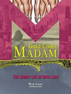 Gold Coast Madam, by Rose Laws