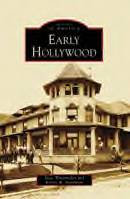 Early Hollywood, by Marc Wanamaker and Robert W. Nudelman