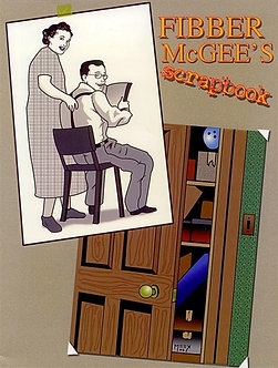 Fibber McGee's Scrapbook, by Charles Stumpf and Ben Ohmart