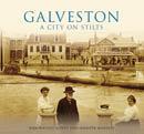 Galveston: A City on Stilts, by Jodi Wright-Gidley and Jennifer Marines