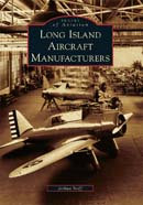 Long Island Aircraft Manufacturers, by Joshua Stof