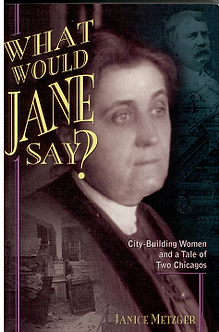 What Would Jane Say?  by Janice Metzger
