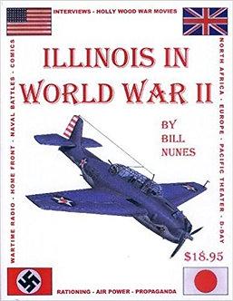Illinois in World War II, by Bill Nunes