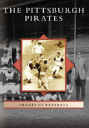 The Pittsburgh Pirates, by David Finoli