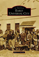 Early Universal City, by Robert S. Birchard