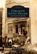 Chicago's Little Village: Lawndale-Crawford, by Frank S. Magallon